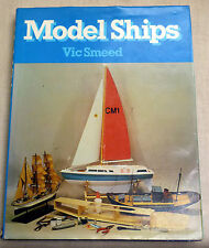 MODEL SHIPS Vic Smeed HAMLYN Hardback
