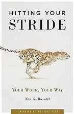 Nan S Russell - Hitting Your Stride (2008) - Used - Trade Paper (Paperback)