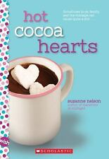 HOT COCOA HEARTS A Wish Novel Suzanne Nelson NEW book tween preteen children's