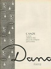 Publicité Advertising  eau de cologne CANOE  de  DANA