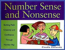 Number Sense and Nonsense: Building Math Creativity and Confidence Thr-ExLibrary