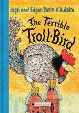 The Terrible Troll-Bird by New York Review Book Staff, Ingri D'Aulaire and...