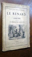 Gœthe LE RENARD illustré de 59 dessins par Kaulbach 1867 Éditions Hetzel