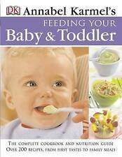 Annabel Karmel's Feeding your Baby & Toddler,cookbook nutrition guide,1405302844