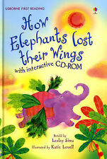 How Elephants Lost Their Wings with interactive CD-ROM (Usborne First Reading),