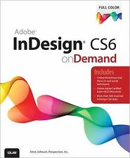Adobe InDesign CS6 on Demand by Perspection Inc., Johnson, Steve