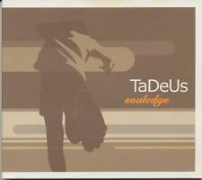 TaDeUs = souledge = Smooth Jazz Lounge Sounds !!!
