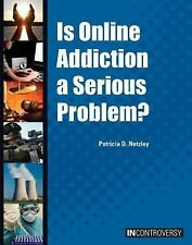 Is Online Addiction a Serious Problem? (In Controversy)