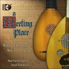 A Meeting Place: Medieval & Renaissance Music for Lute & Ud (CD, Apr-2011,...