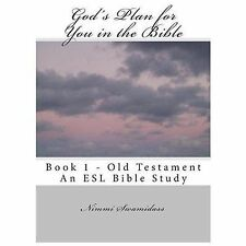 God's Plan for You in the Bible : Book 1 - Old Testament by Nimmi Swamidass...