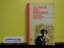 D 5.107 LIBRO LA PAGA DEL SOLDATO DI WILLIAM FAULKNER 1966