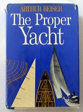 1966 THE PROPER YACHT Arthur Beiser YACHTING Sailing SAIL Boats BOATING Design