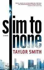 Slim to None - Taylor Smith (Paperback)