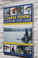 Coarse Fishing: A Step-by-Step Guide - Expert Advice on the Fish to Go for, New