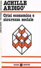 CRISI ECONOMICA E SICUREZZA SOCIALE