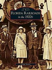 Images of Rail: Florida Railroads in The 1920's Paperback 2005