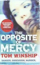 Tom Winship - Opposite Of Mercy (2011) - Used - Trade Cloth (Hardcover)