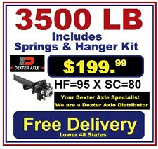 3500 lb HF=95 XSC=80 Dexter Trailer Axle Kit Replacement or Build A Trailer NOW
