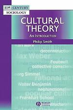 21st Century Sociology: Cultural Theory : An Introduction by Philip Smith...