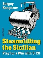 Steamrolling the Sicilian : Play for a Win With 5. f3! by Sergey Kasparov...