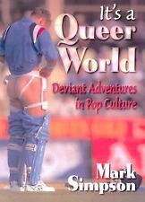 It's a Queer World: Deviant Adventures in Pop Culture (Haworth Gay & Lesbian Stu