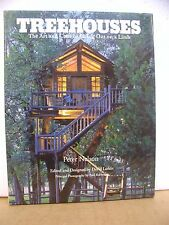 Treehouses  - The Art & Craft of Living Out on a Limb by Peter Nelson 1994 HB/DJ