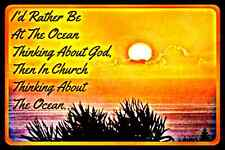 *RATHER BE AT OCEAN* MADE IN HAWAII METAL SIGN 8X12 PRAYER GOD INSPIRATION