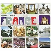 Various Artists - Beginners Guide to France (2009)
