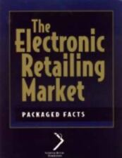The Electronic Retailing Market (National Retail Federation)-ExLibrary