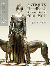 Miller's Antiques Handbook and Price Guide: 2010-2011 by Judith Miller...