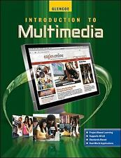 Introduction to Multimedia Student Edition, McGraw-Hill, Glencoe, Good Book