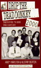 Hamilton, Andy and Beaton, Alistair Drop the Dead Donkey 2000 Very Good Book