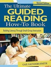 The Ultimate Group Reading How-To Book : Building Comprehension Through...