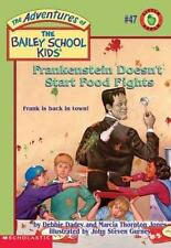 Adventures of the Bailey School Kids #47: Frankenstein Doesn't Start Food...
