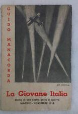 Guido Manacorda - LA GIOVANE ITALIA - 1935 - 1° Ed. Morcelliana