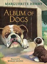 Album of Dogs by Marguerite Henry (2015, Hardcover)