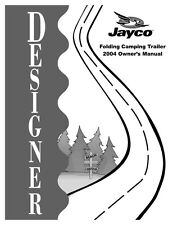 Jayco Fold-Down Pop-Up Tent Trailer Owners Manual- 2004 Designer