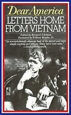 DEAR AMERICA: LETTERS HOME FROM VIETNAM: Letters Home From Vietnam