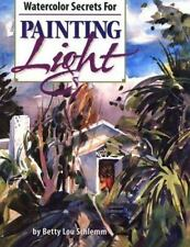 Watercolor Secrets for Painting Light, Schlemm, Betty Lou, New Book
