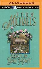 Listen to Your Heart by Fern Michaels (2015, MP3 CD, Unabridged)