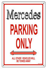 "Mercedes Parking Only Sign 12""x18"""