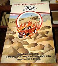 Dov'e Anna? - Diana Crispo, Biagio Proietti - Rizzoli, 1976; prima edizione