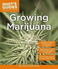 Idiot's Guides: Growing Marijuana by Chadd McKeen and Kevin Oliver (2016,...