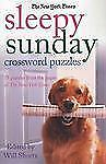 The New York Times Sleepy Sunday Crossword Puzzles : 75 Puzzles from the...