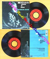 LP 45 7'' PATRICIA KAAS Mademoiselle chante le blues Voudrait bien no cd mc dvd