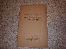 1931.Instructions pour collecteurs d'objets ethnographiques.Michel Leiris