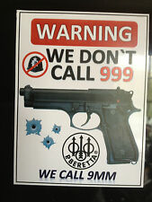 BERETTA GUN STICKER `WARNING, WE DONT CALL 999, WE CALL BERETTA, GREAT STICKER