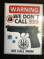 BERETTA GUN STICKER `WARNING, WE DONT CALL 999, WE CALL BERETTA, GREAT STICKER