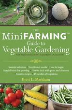 Mini Farming Guide to Vegetable Gardening: Self-Sufficiency from Asparagus to Zu