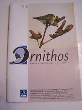 revue ORNITHOS revue  D ' ORNITHOLOGIE DE TERRAIN  N° 17.6 DE 2010 .
